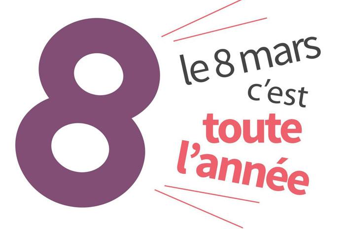 le Ministère des droits des femmes lance « Le 8 mars, c'est toute l'année! » : http://8marstoutelannee.fr/