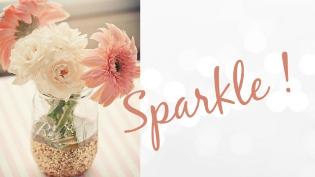 Sparkle ! (il n'y a pas de mal à vouloir briller ?)